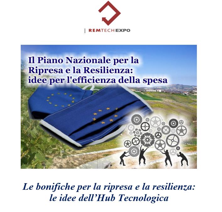 Le bonifiche per la ripresa e la resilienza: le idee dell'Hub Tecnologica
